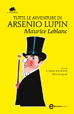 Tutte le avventure di Arsenio Lupin