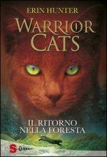 Warrior cats – Il ritorno nella foresta