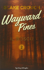 Wayward Pines - Il bosco