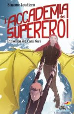 L'accademia dei supereroi - L'inverno dei Cani Neri