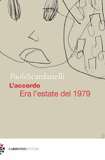 L'accordo - Era l'estate del 1979