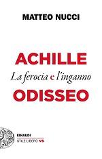 Achille e Odisseo - La ferocia e l'inganno