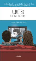 Addicted ‒ Serie tv e dipendenze