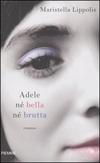 Adele né bella né brutta