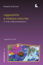Aggressività e violenza maschile