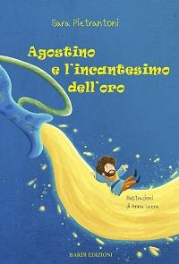 Agostino e l'incantesimo dell'oro