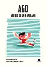 Ago ‒ Storia di un capitano