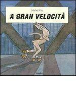 A gran velocità