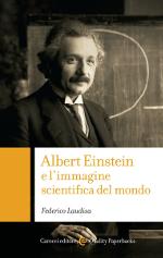 Albert Einstein e l'immagine scientifica del mondo