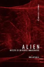 Alien – Nascita di un nuovo immaginario