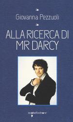 Alla ricerca di Mr. Darcy
