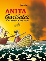 Anita Garibaldi – La nascita di una eroina