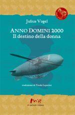 Anno Domini 2000  Il destino della donna