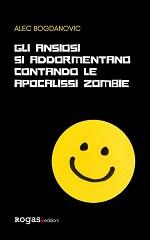 Gli ansiosi si addormentano contando le apocalissi zombie