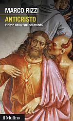 Anticristo. L'inizio della fine del mondo