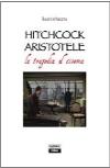 Hitchcock Aristotele – La tragedia al cinema
