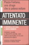 Attentato imminente