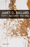 Tutti i racconti 1956-1962