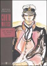 Corto Maltese - Una ballata del mare salato
