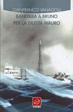 Bandiera a bruno per la Diletta Mauro