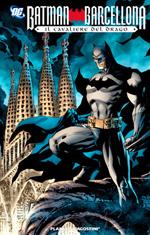 Batman Barcellona - Il cavaliere del drago