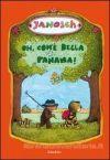 Oh, com'è bella Panama