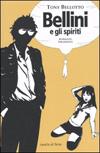 Bellini e gli spiriti