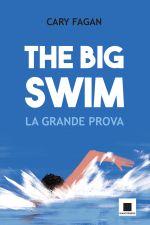 The big swim. La grande prova