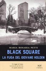 Black Square - La fuga del giovane Holden