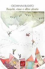 Boschi, cime e altre storie