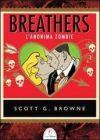 Breathers - L'Anonima Zombie