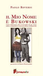 Il mio nome è Bukowski