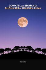 Buonasera Signora Luna