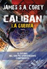 Caliban – La guerra