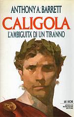 Caligola L'ambiguità di un tiranno