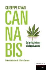 Cannabis – Dal proibizionismo alla legalizzazione
