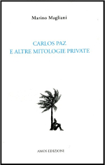 Carlos Paz e altre mitologie private