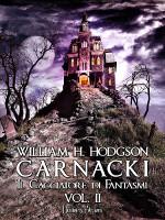 Carnacki - Il cacciatore di fantasmi vol. II