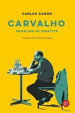 Carvalho - Problemi di identità