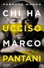 Chi ha ucciso Marco Pantani