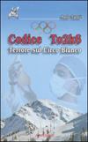 Codice To2k6 - Terrore sul circo bianco