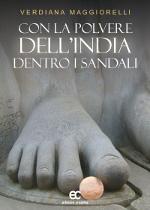 Con la polvere dell'India dentro i sandali