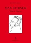 Max Stirner – Vita e opere