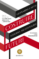 Costruire futuri