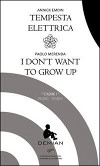 Tempesta elettrica - I don't want to grow up