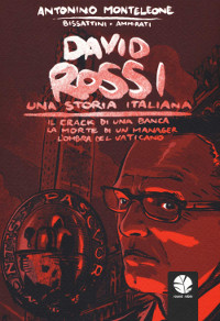 David Rossi – Una storia italiana