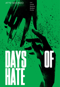 Days of Hate – Atto secondo