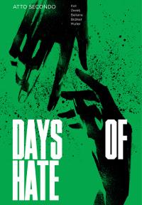 Days of Hate – Atto secondo