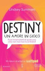 Destiny ‒ Un amore in gioco