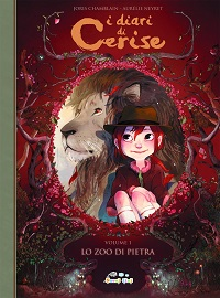 I diari di Cerise - Lo zoo di pietra